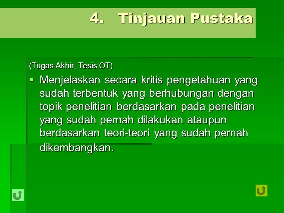 4. Tinjauan Pustaka (Tugas Akhir, Tesis OT)