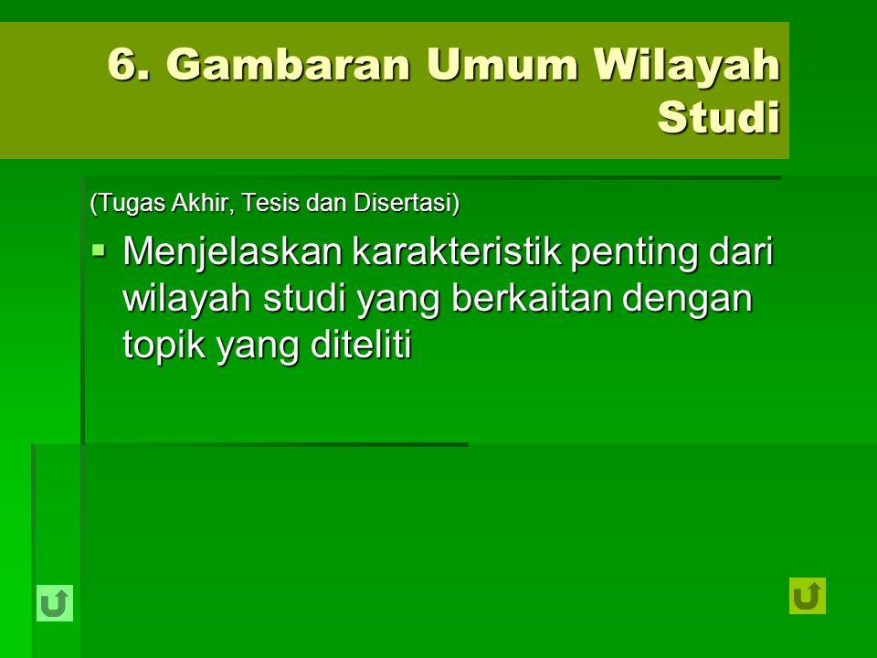 6. Gambaran Umum Wilayah Studi