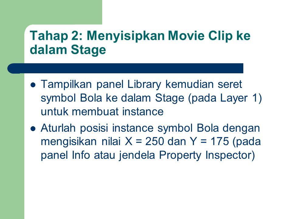 Tahap 2: Menyisipkan Movie Clip ke dalam Stage