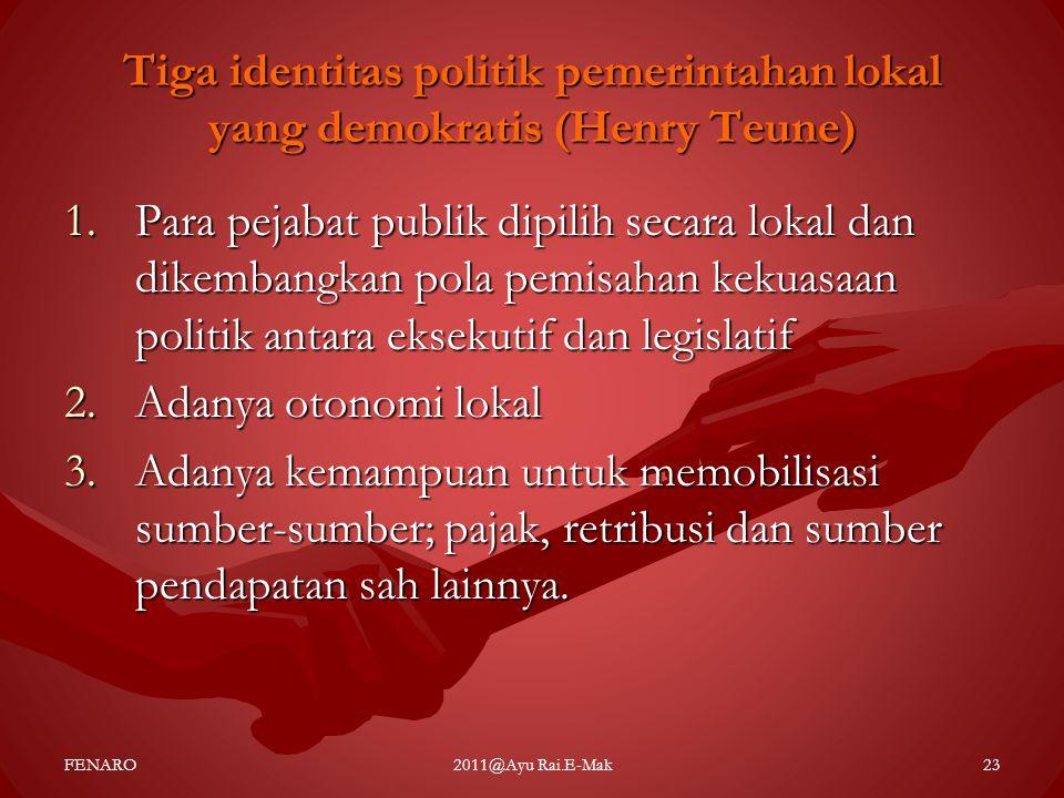 Tiga identitas politik pemerintahan lokal yang demokratis (Henry Teune)