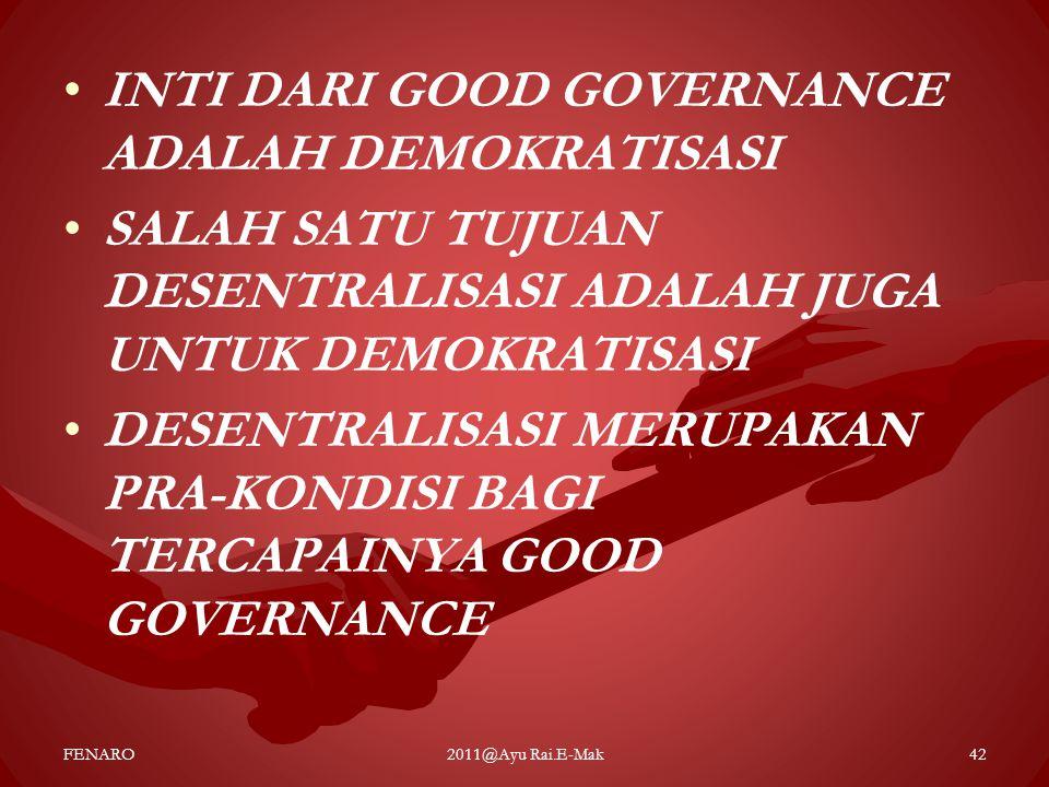 INTI DARI GOOD GOVERNANCE ADALAH DEMOKRATISASI