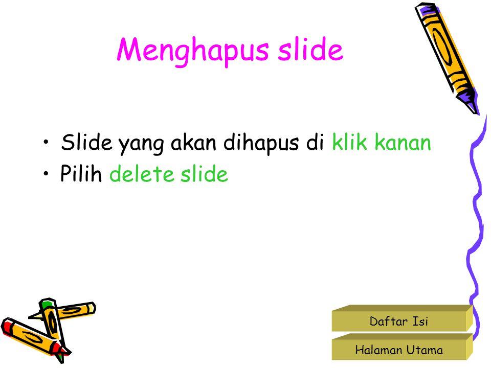 Menghapus slide Slide yang akan dihapus di klik kanan