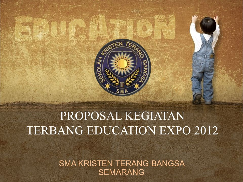 PROPOSAL KEGIATAN TERBANG EDUCATION EXPO 2012