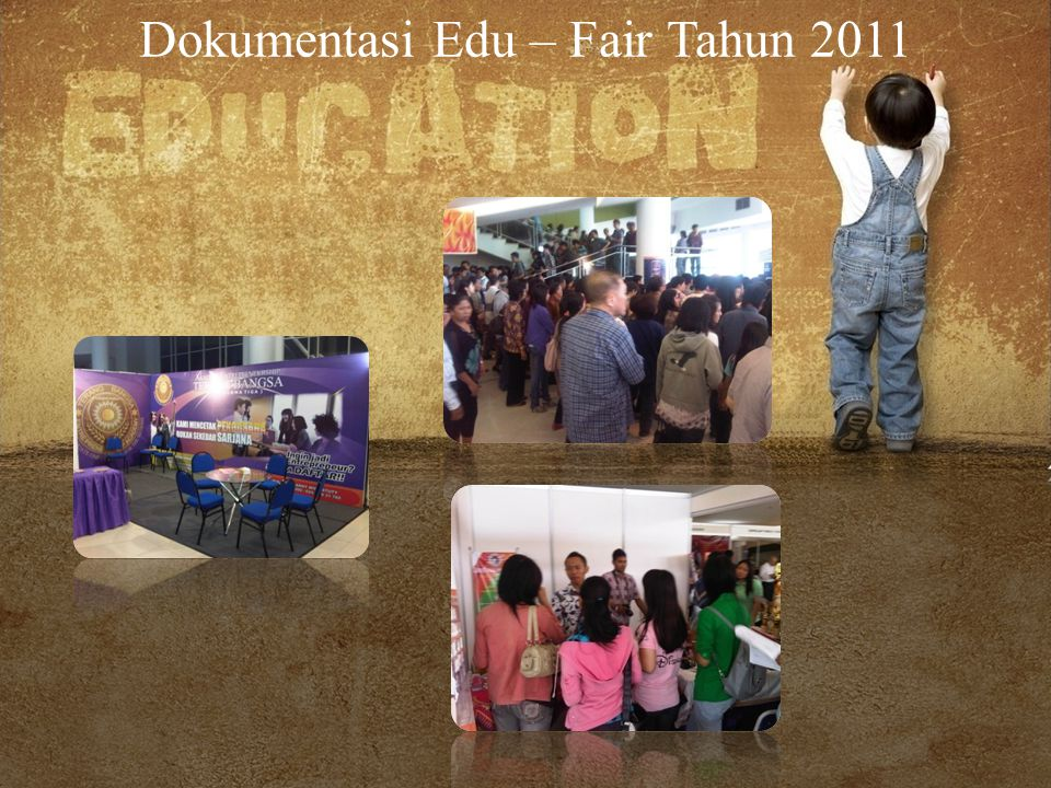 Dokumentasi Edu – Fair Tahun 2011
