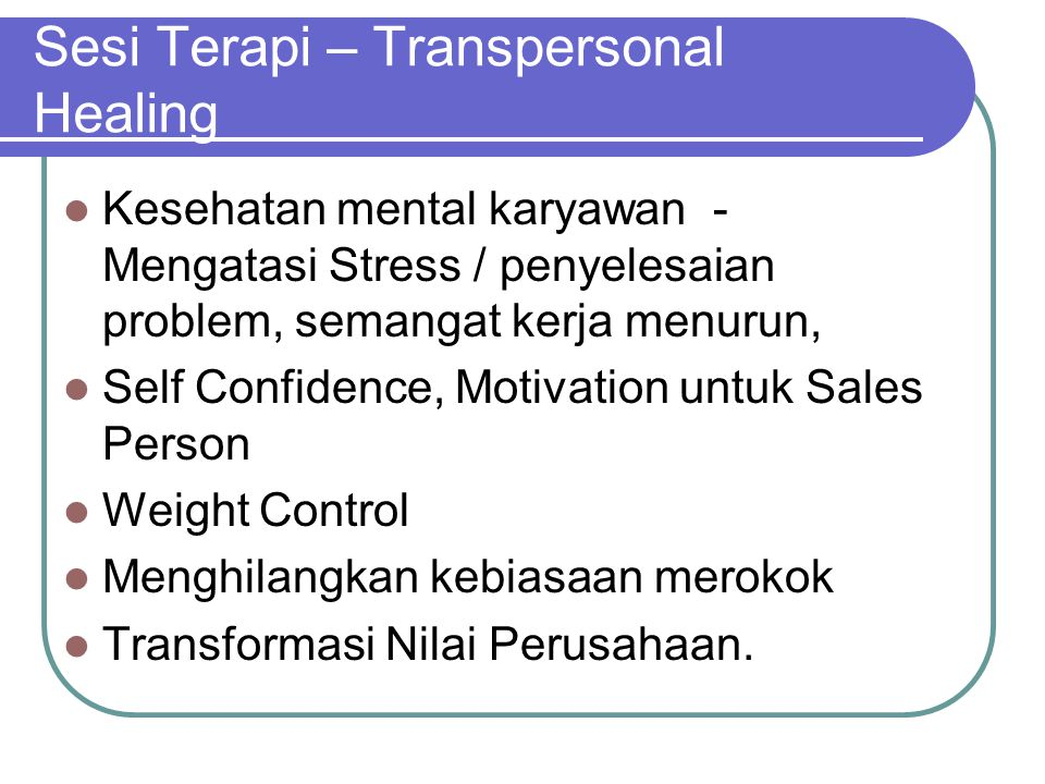 Sesi Terapi – Transpersonal Healing