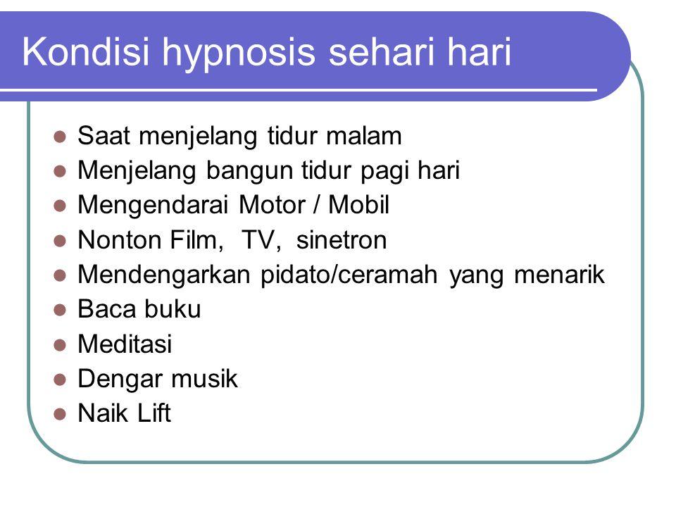 Kondisi hypnosis sehari hari