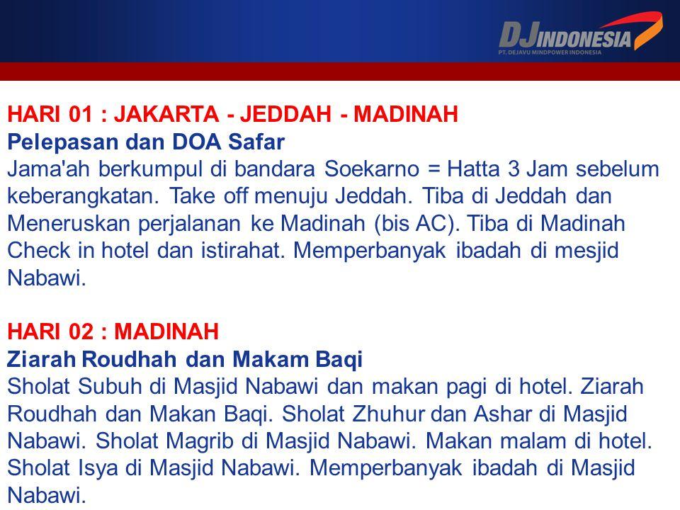 HARI 01 : JAKARTA - JEDDAH - MADINAH