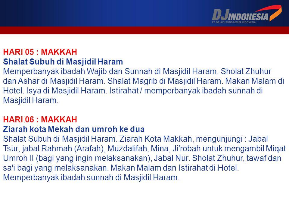 HARI 05 : MAKKAH Shalat Subuh di Masjidil Haram.