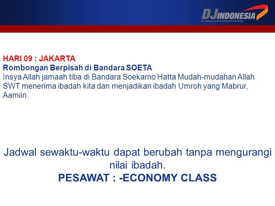 PESAWAT : -ECONOMY CLASS