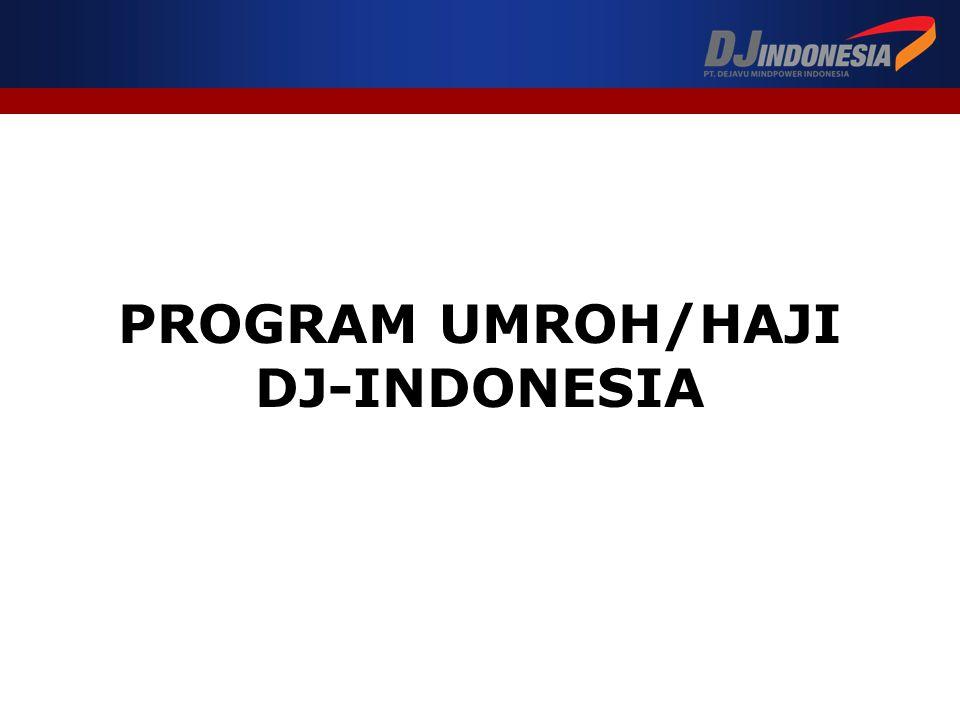 PROGRAM UMROH/HAJI DJ-INDONESIA
