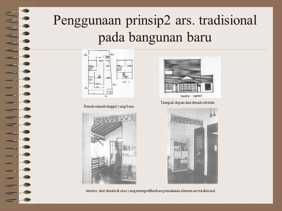 Penggunaan prinsip2 ars. tradisional pada bangunan baru
