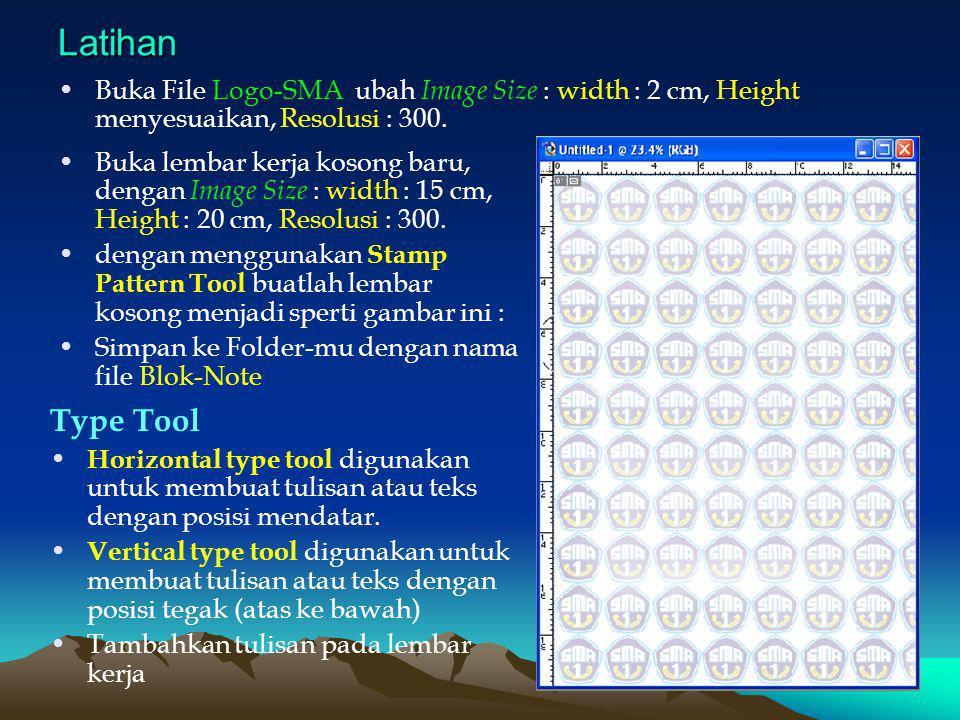 Latihan Buka File Logo-SMA ubah Image Size : width : 2 cm, Height menyesuaikan, Resolusi : 300.