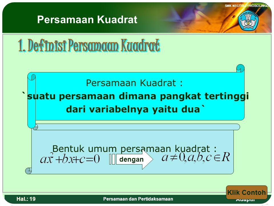 1. Definisi Persamaan Kuadrat