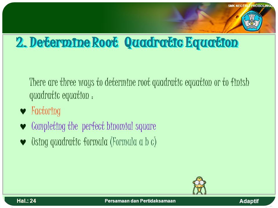 2. Determine Root Quadratic Equation Persamaan dan Pertidaksamaan