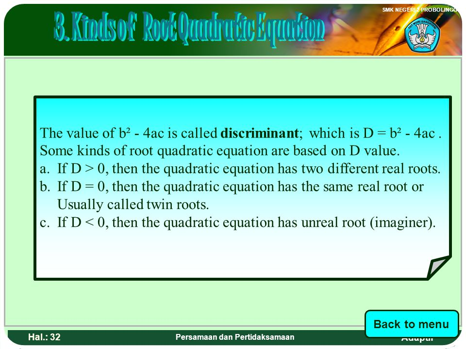 3. Kinds of Root Quadratic Equation Persamaan dan Pertidaksamaan