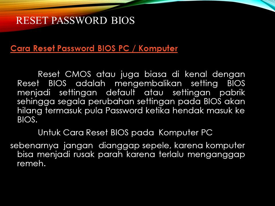 RESET PASSWORD BIOS