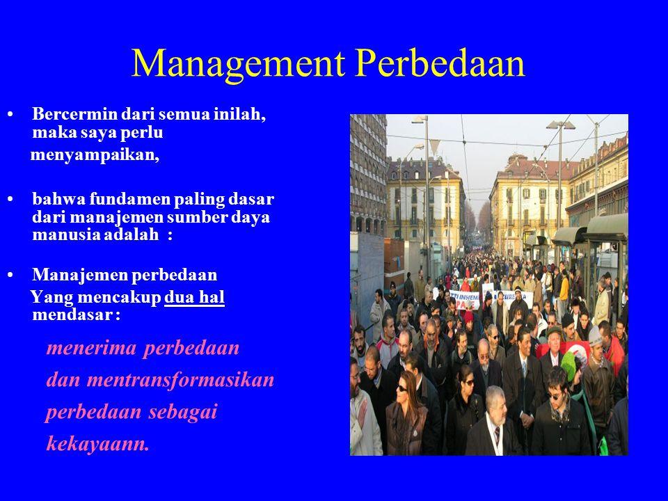 Management Perbedaan Bercermin dari semua inilah, maka saya perlu. menyampaikan,