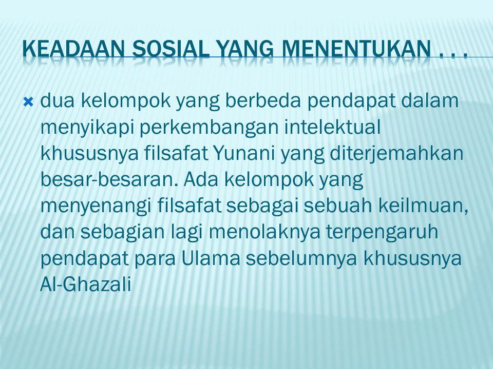 Keadaan sosial yang menentukan . . .