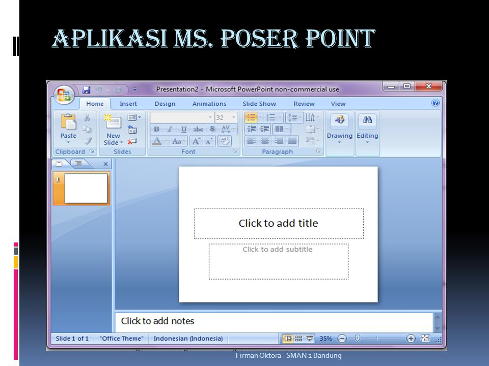 Aplikasi MS. POSER POINT