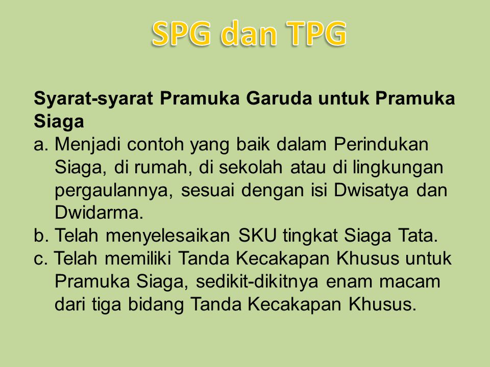 SPG dan TPG Syarat-syarat Pramuka Garuda untuk Pramuka Siaga