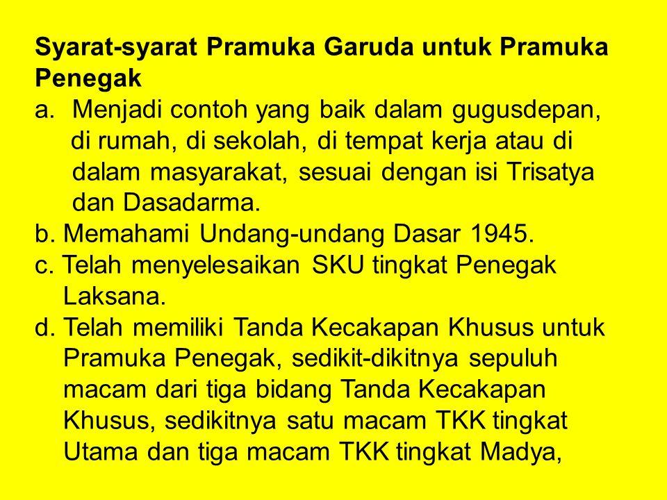 Syarat-syarat Pramuka Garuda untuk Pramuka Penegak