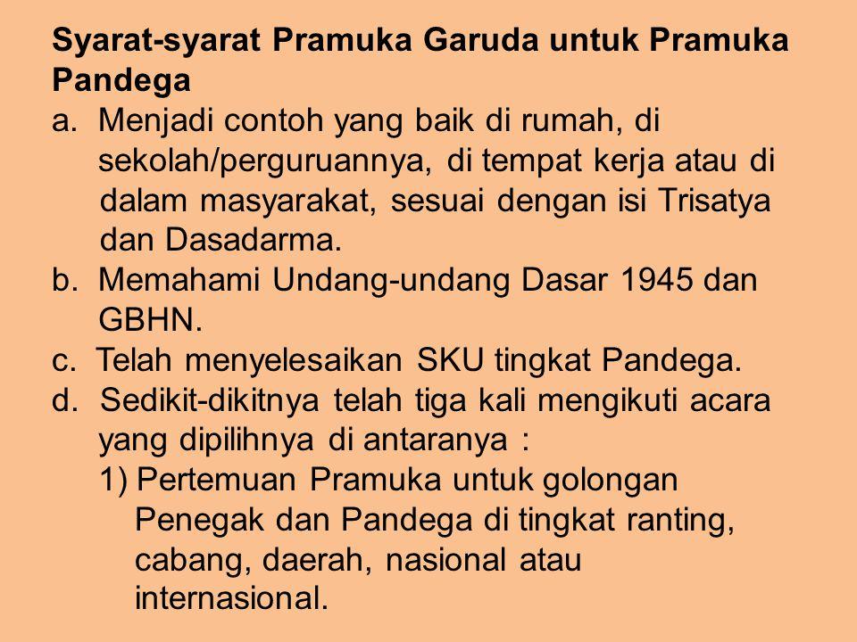 Syarat-syarat Pramuka Garuda untuk Pramuka Pandega