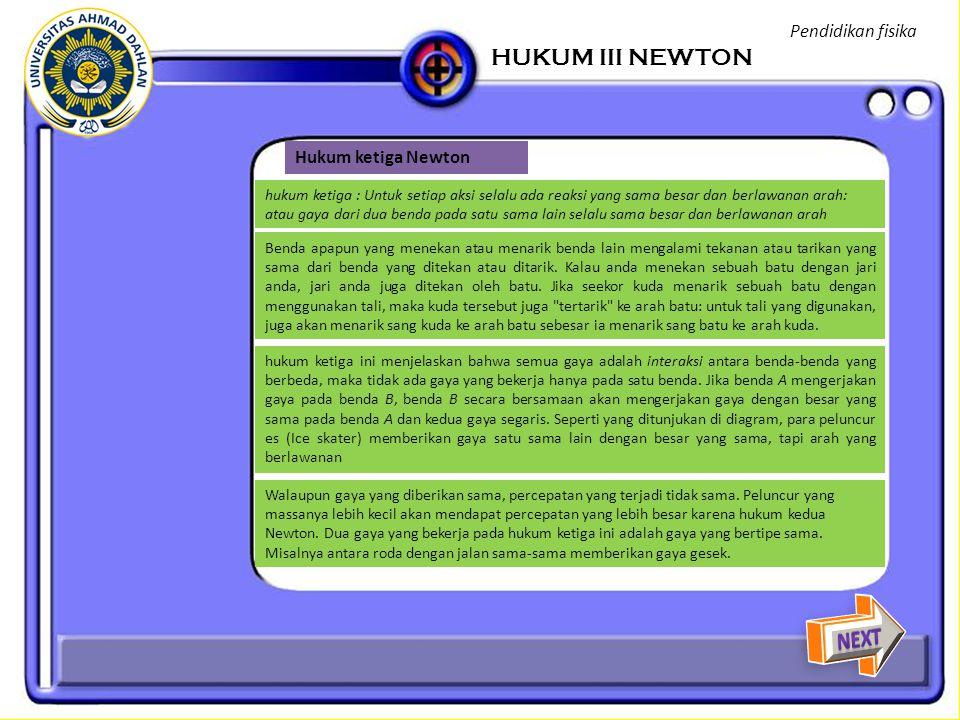HUKUM III NEWTON NEXT Pendidikan fisika Hukum ketiga Newton