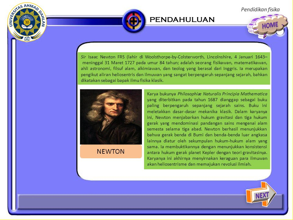 PENDAHULUAN HOME NEWTON NEXT Pendidikan fisika