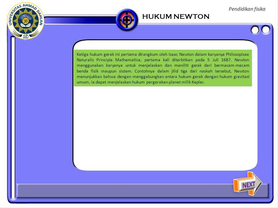 HUKUM NEWTON NEXT Pendidikan fisika