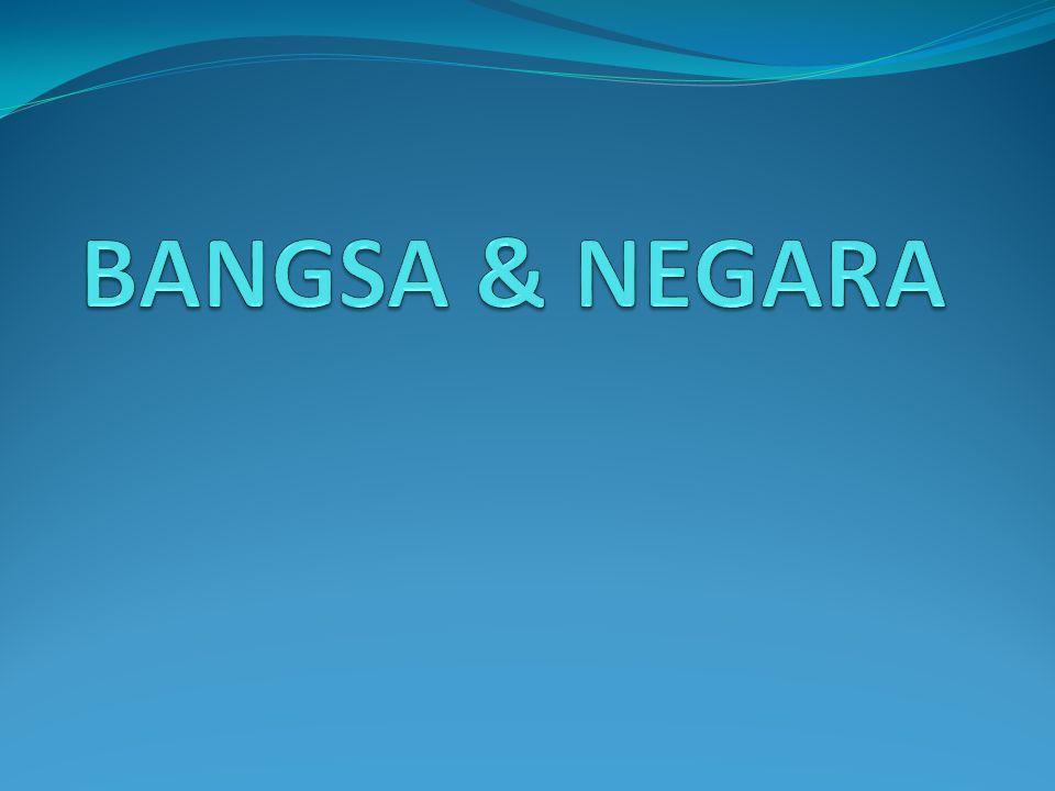 BANGSA & NEGARA