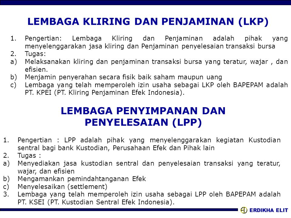 LEMBAGA KLIRING DAN PENJAMINAN (LKP)