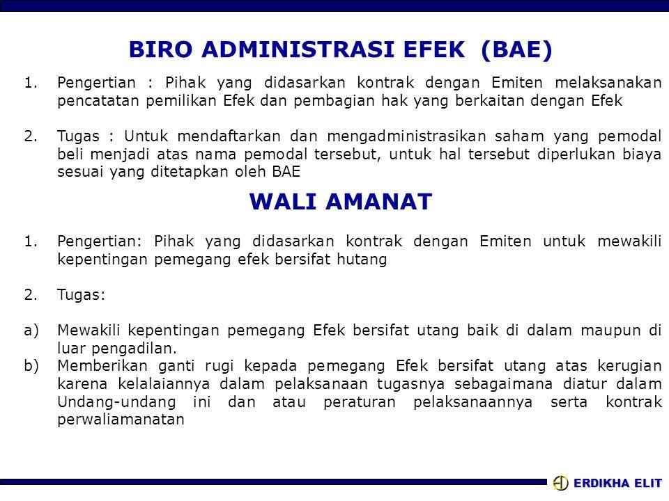 BIRO ADMINISTRASI EFEK (BAE)