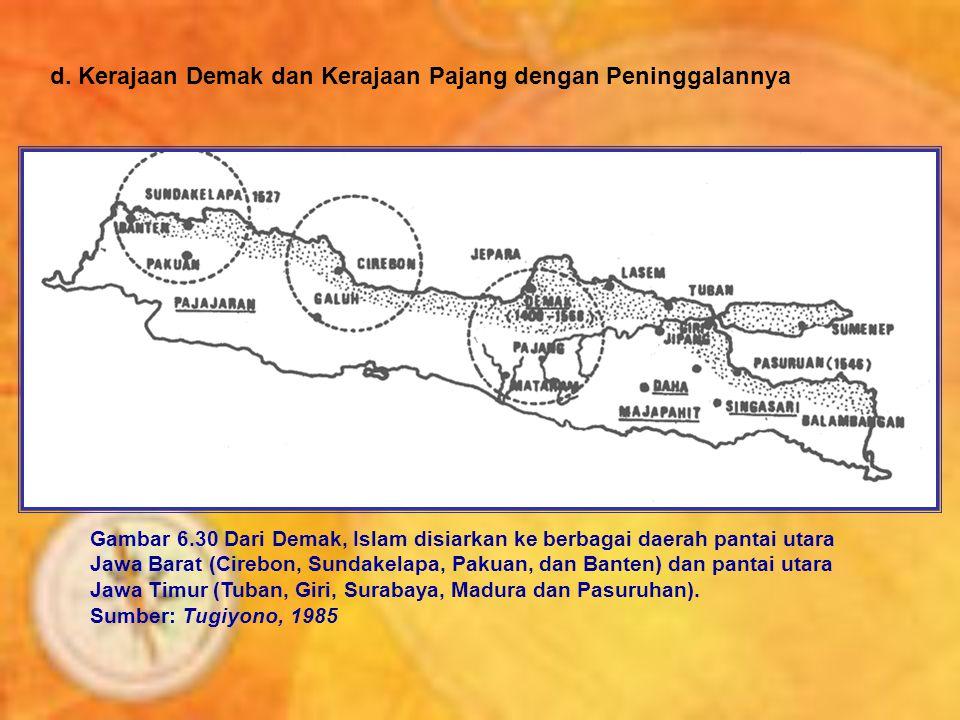 d. Kerajaan Demak dan Kerajaan Pajang dengan Peninggalannya