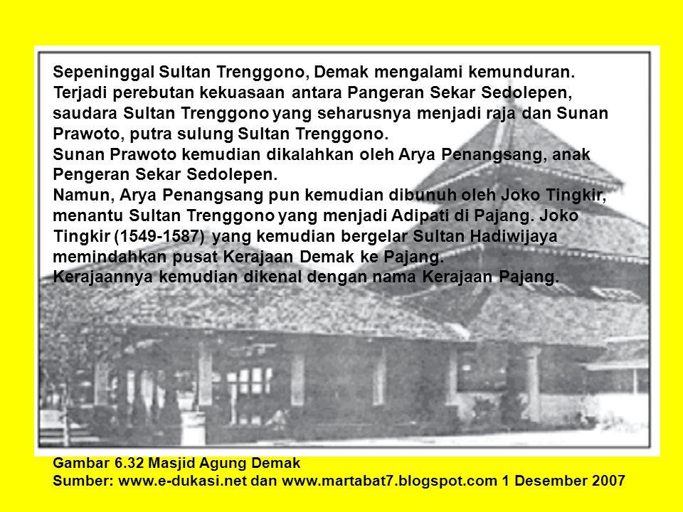 Kerajaannya kemudian dikenal dengan nama Kerajaan Pajang.