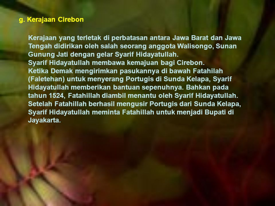 g. Kerajaan Cirebon