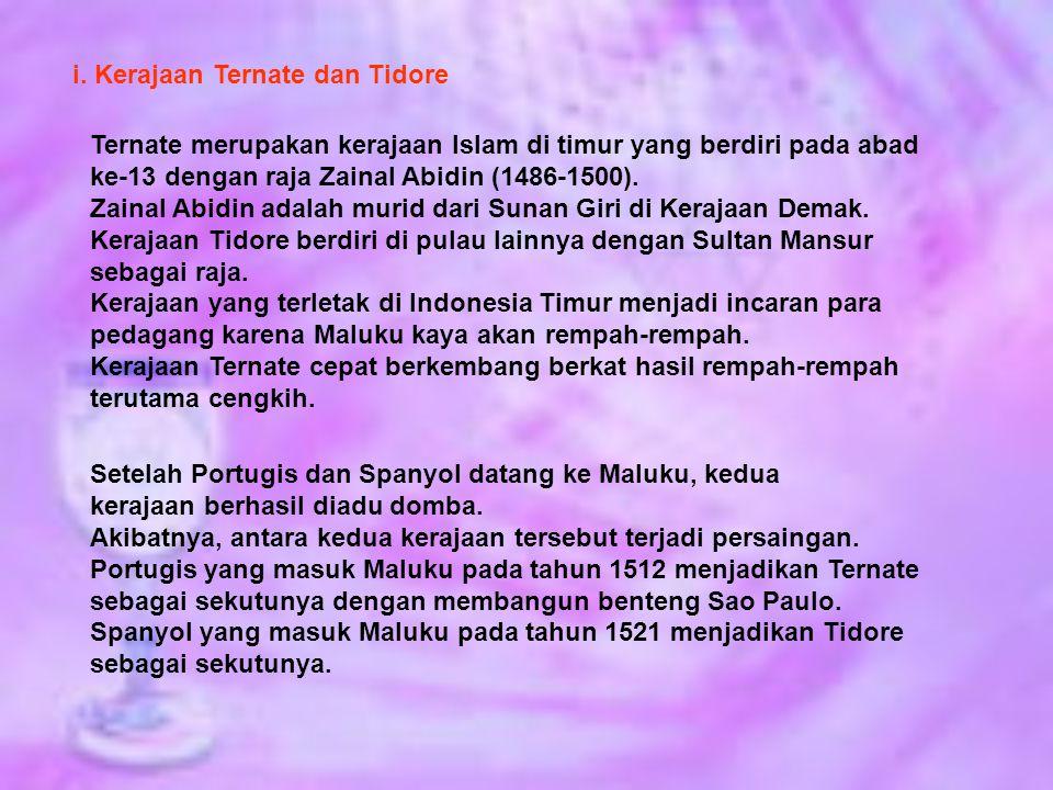 i. Kerajaan Ternate dan Tidore