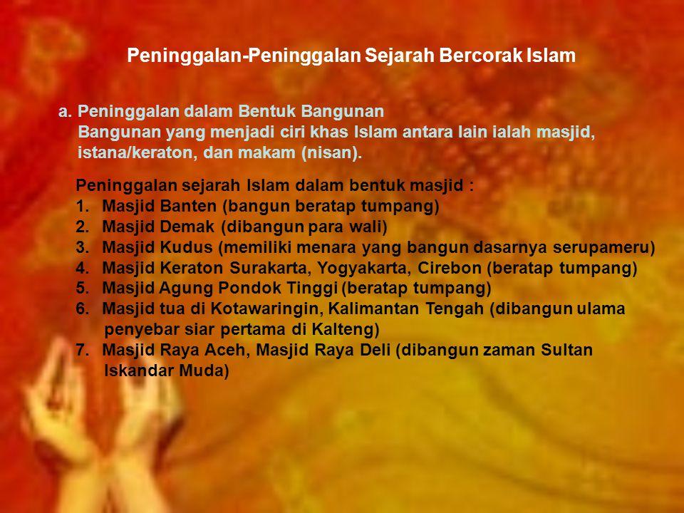 Peninggalan-Peninggalan Sejarah Bercorak Islam