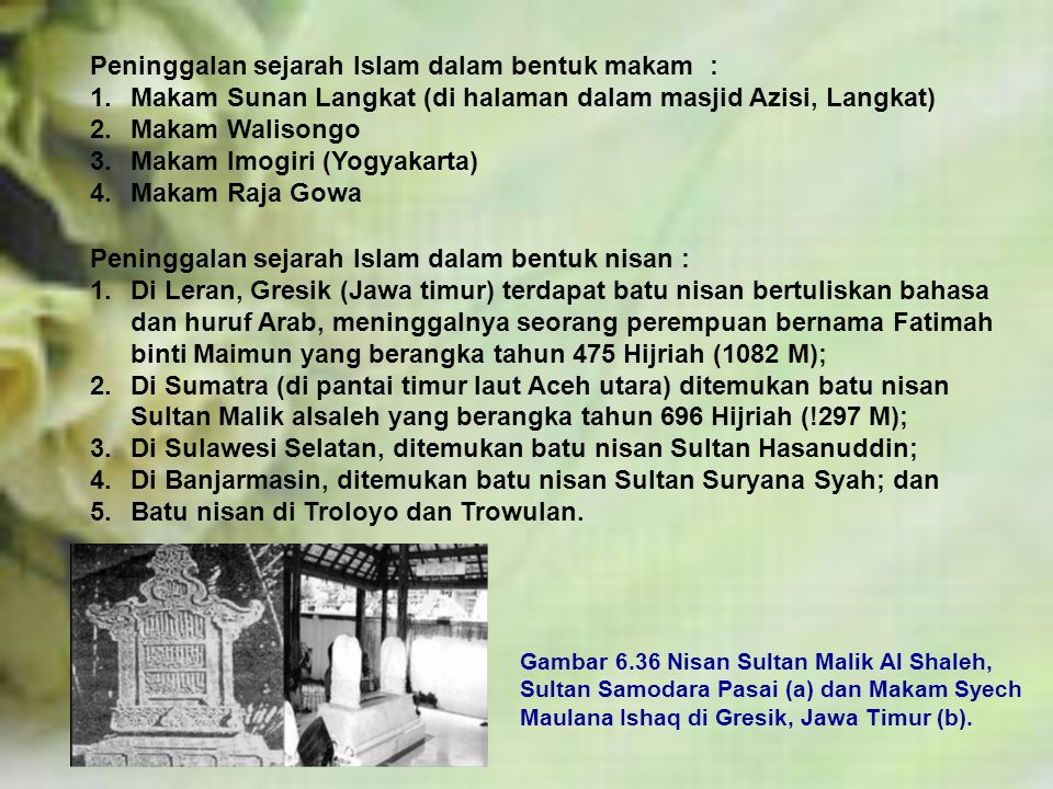 Peninggalan sejarah Islam dalam bentuk makam :