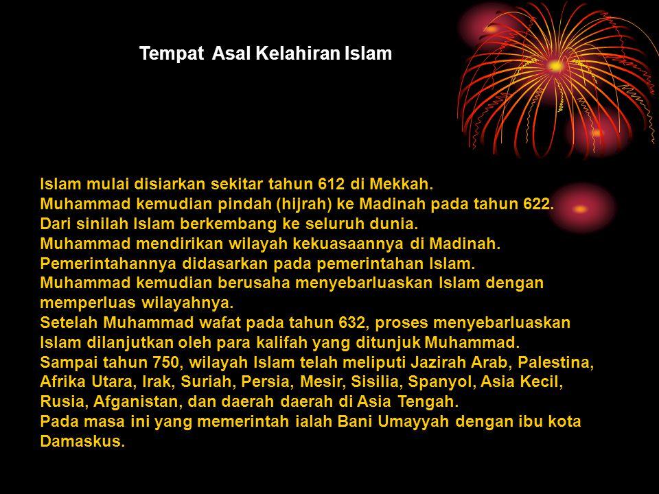 Tempat Asal Kelahiran Islam
