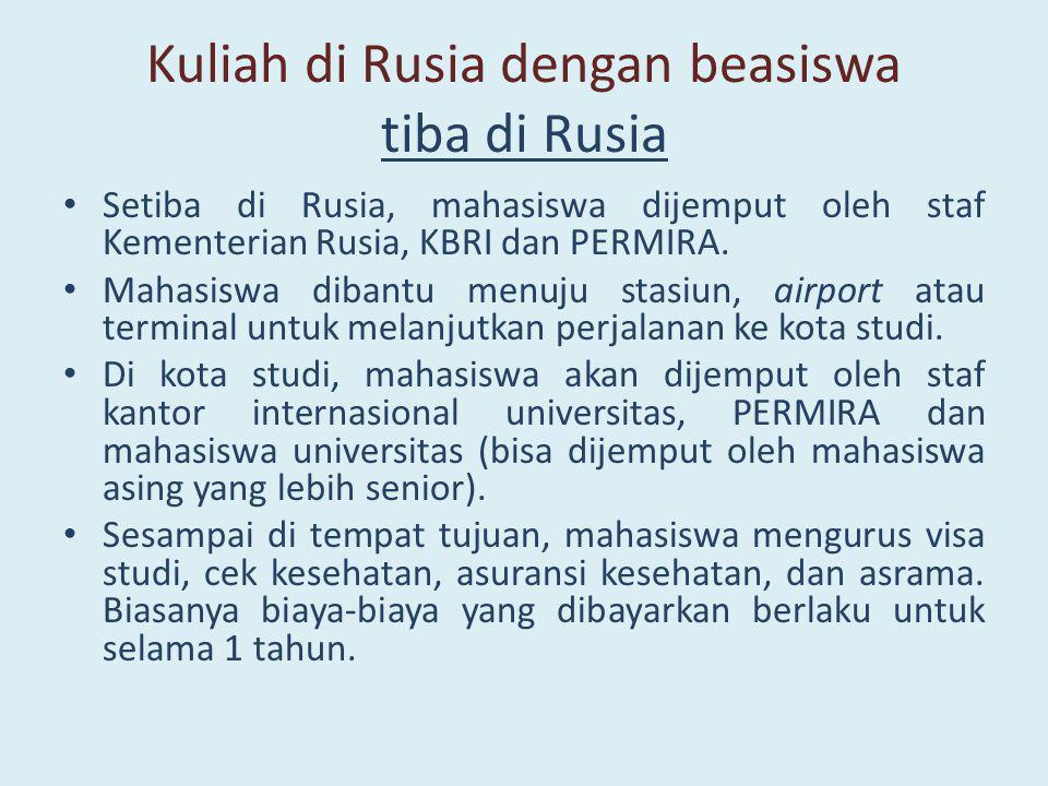 Kuliah di Rusia dengan beasiswa tiba di Rusia