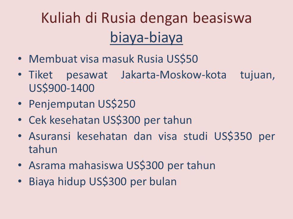 Kuliah di Rusia dengan beasiswa biaya-biaya
