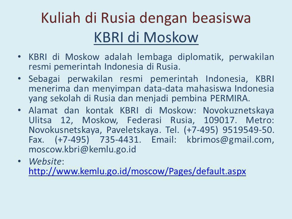 Kuliah di Rusia dengan beasiswa KBRI di Moskow