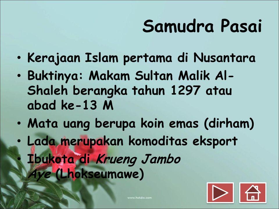 Samudra Pasai Kerajaan Islam pertama di Nusantara