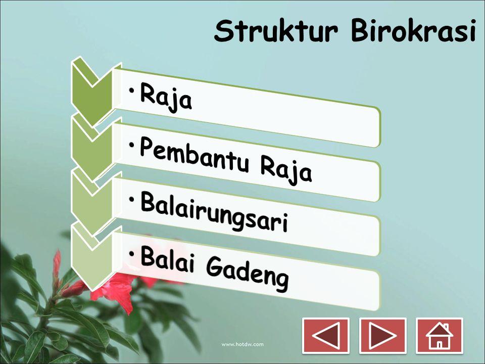 Struktur Birokrasi Raja Pembantu Raja Balairungsari Balai Gadeng