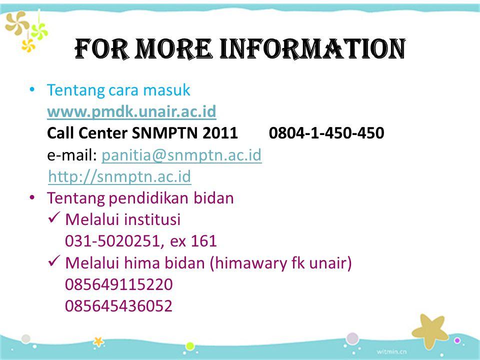 For more information Tentang cara masuk www.pmdk.unair.ac.id