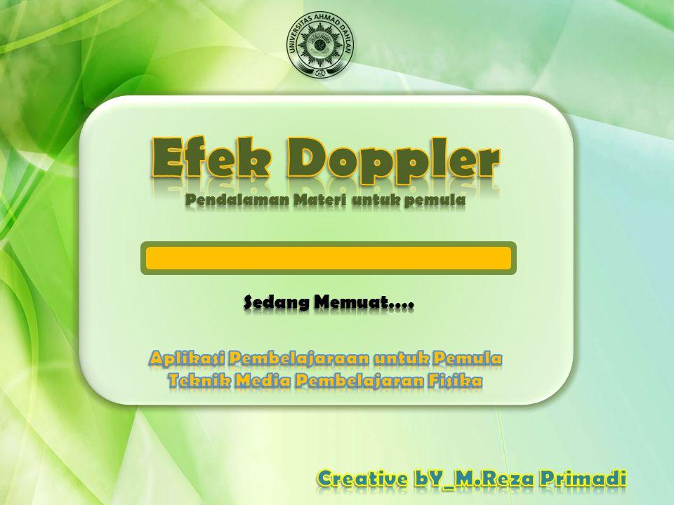 Efek Doppler Creative bY_M.Reza Primadi Sedang Memuat….