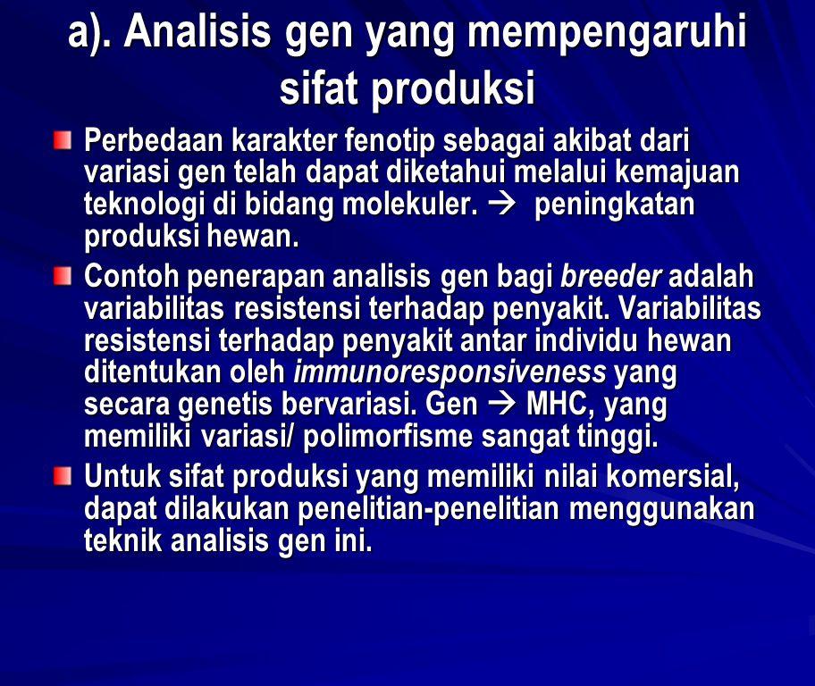 a). Analisis gen yang mempengaruhi sifat produksi