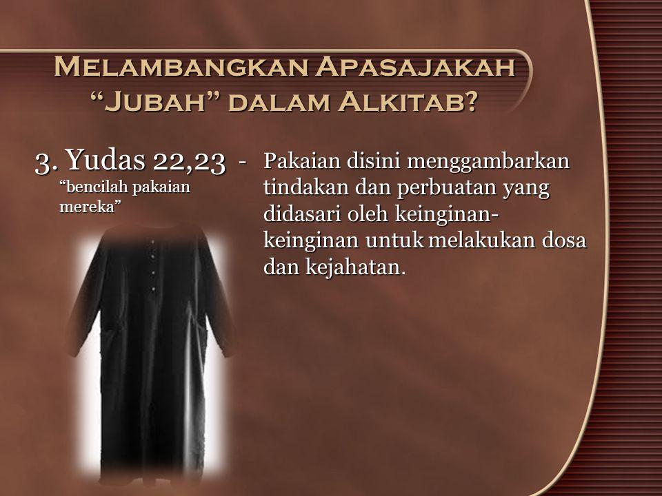 Melambangkan Apasajakah Jubah dalam Alkitab