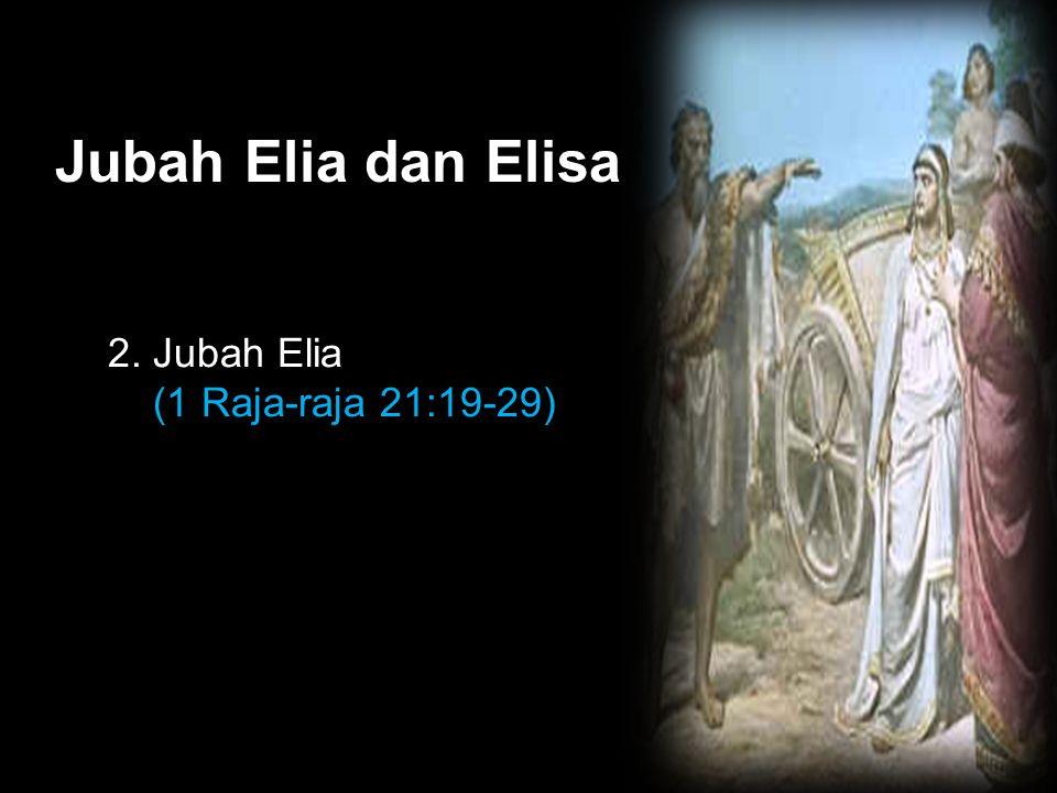 Black Jubah Elia dan Elisa 2. Jubah Elia (1 Raja-raja 21:19-29)