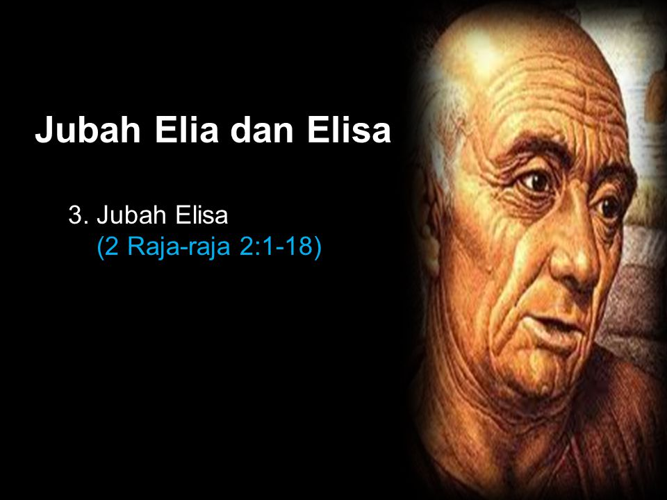 Black Jubah Elia dan Elisa 3. Jubah Elisa (2 Raja-raja 2:1-18)